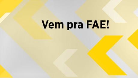 Unidades da FAE em Curitiba, São José dos Pinhais e Blumenau estão com as inscrições abertas.
