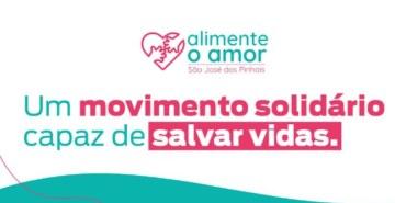 Ação será no formato drive-thru; campanha conta com a união de várias instituições que compõem o movimento solidário Alimente o Amor
