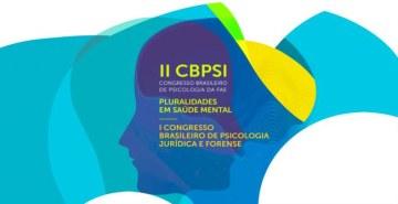 Congresso promove discussões sobre a Psicologia quanto a desafios contemporâneos de nossa sociedade