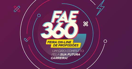 FAE 360: Um giro completo pela sua carreira!