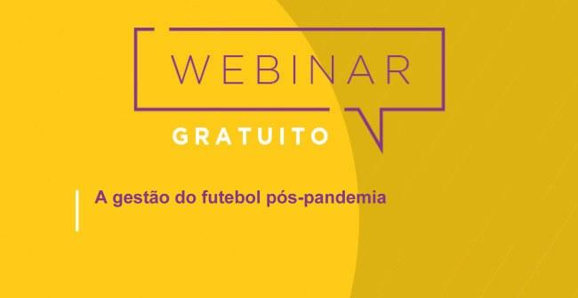 Como ocorrerá a gestão do futebol e suas ramificações de trabalho, para os profissionais, após a pandemia?