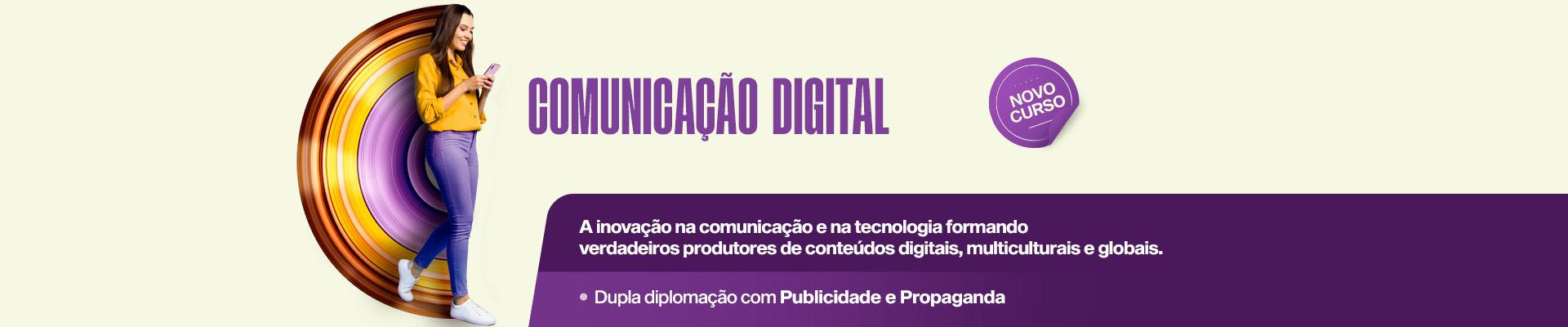 Saiba mais sobre o curso  Comunicação Digital